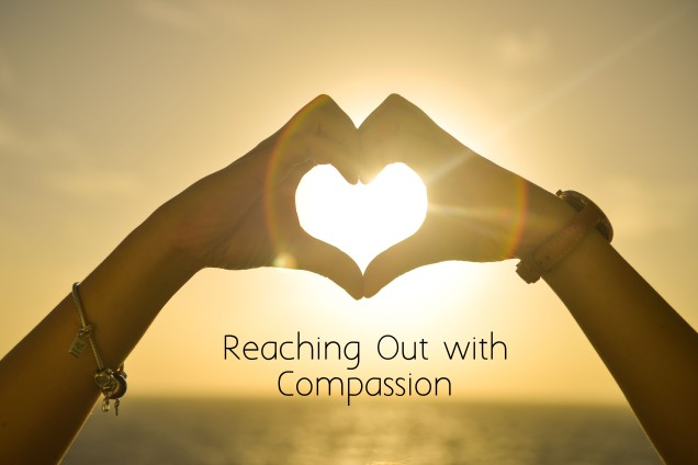 Reaching Out with Compassion